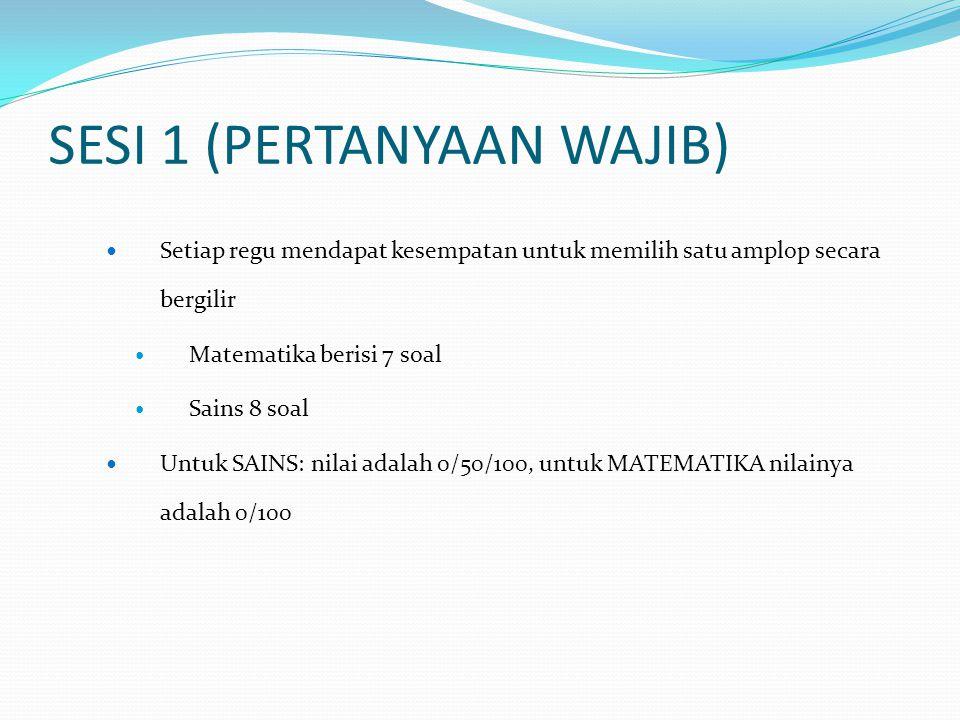 SESI 1 (PERTANYAAN WAJIB)