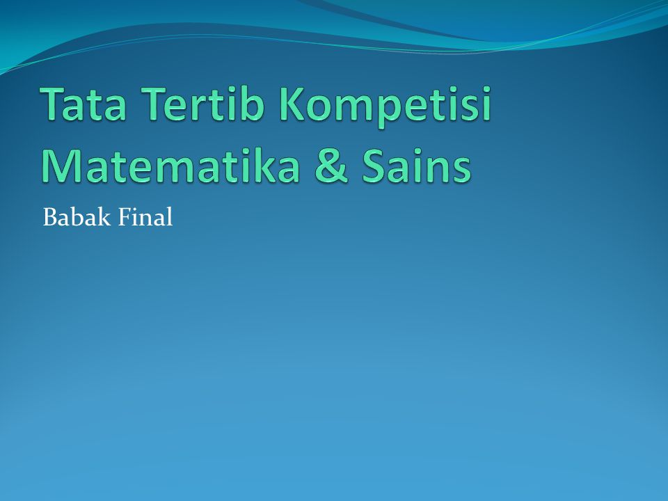 Tata Tertib Kompetisi Matematika & Sains