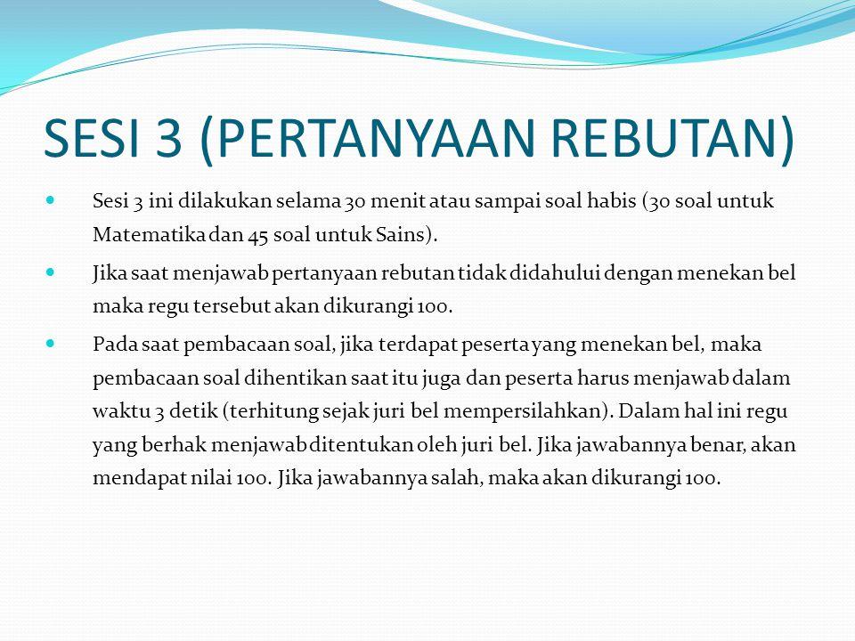 SESI 3 (PERTANYAAN REBUTAN)