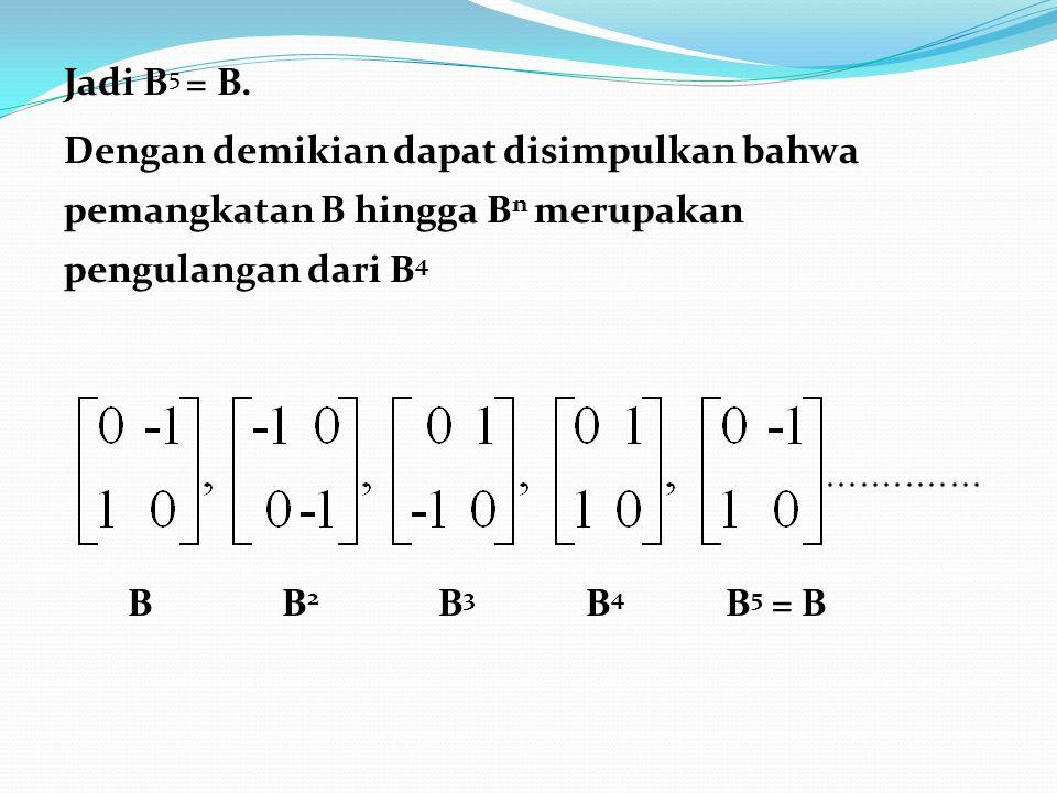 Jadi B5 = B.