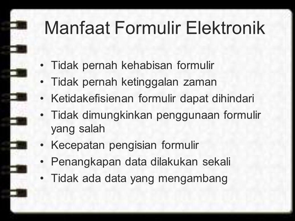 Manfaat Formulir Elektronik