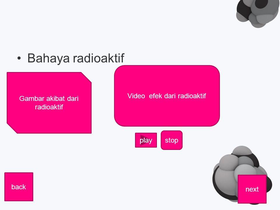 Bahaya radioaktif Video efek dari radioaktif