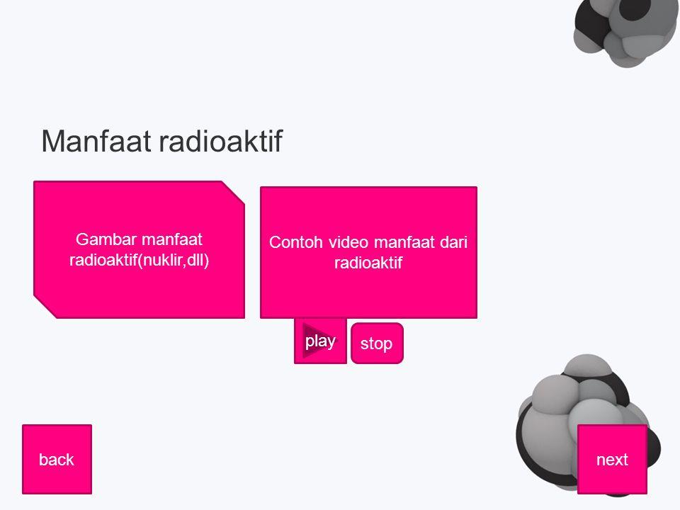 Manfaat radioaktif Gambar manfaat radioaktif(nuklir,dll)