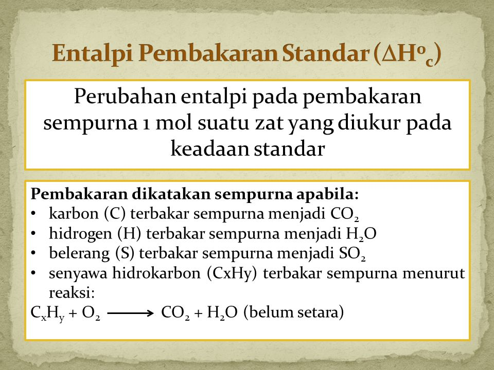 Entalpi Pembakaran Standar (H0c)