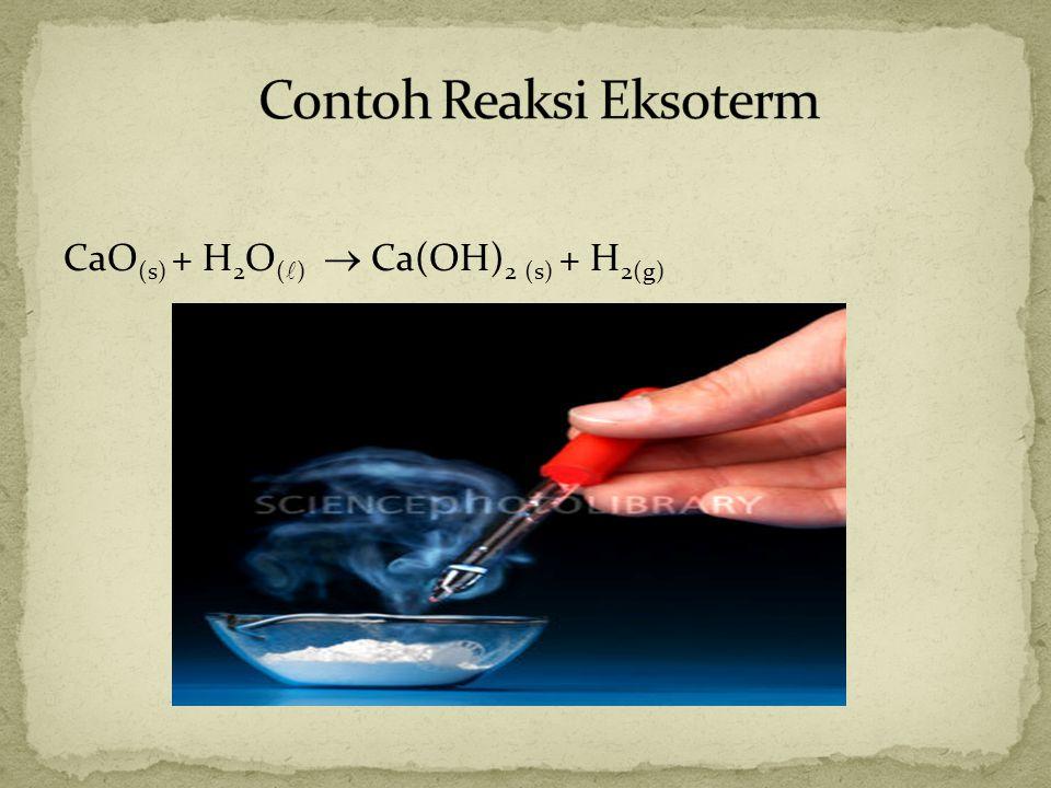 Contoh Reaksi Eksoterm