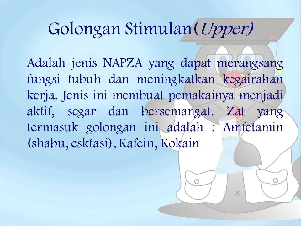 Golongan Stimulan(Upper)