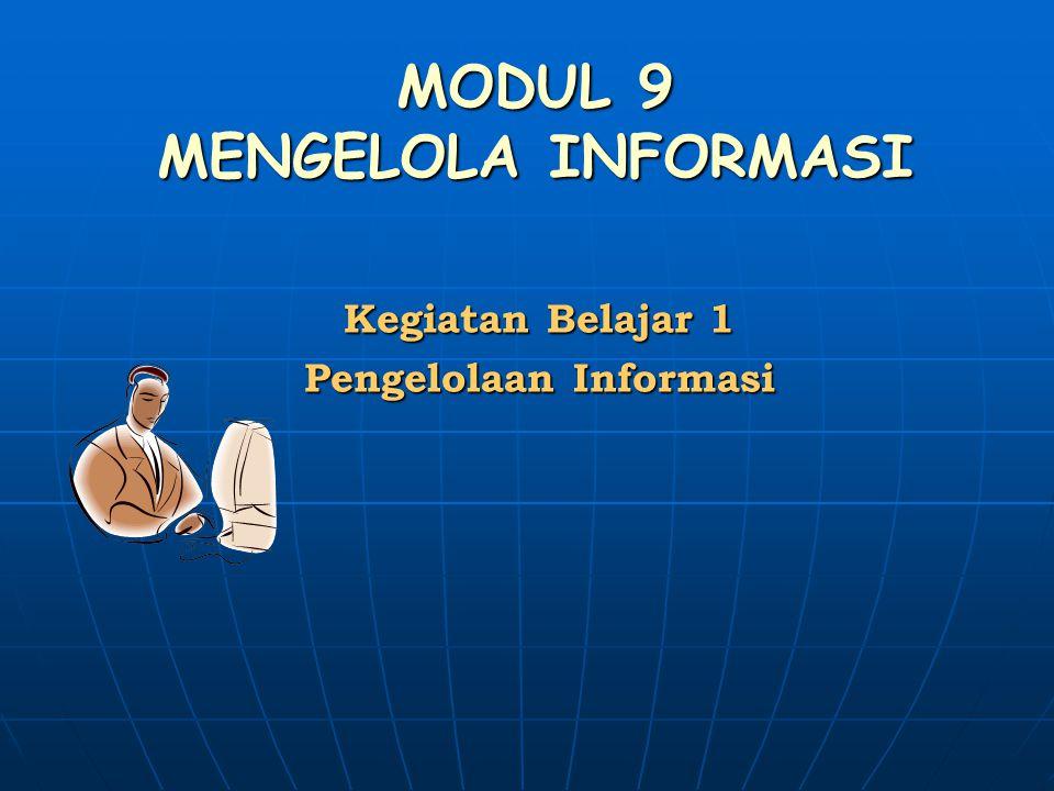 MODUL 9 MENGELOLA INFORMASI