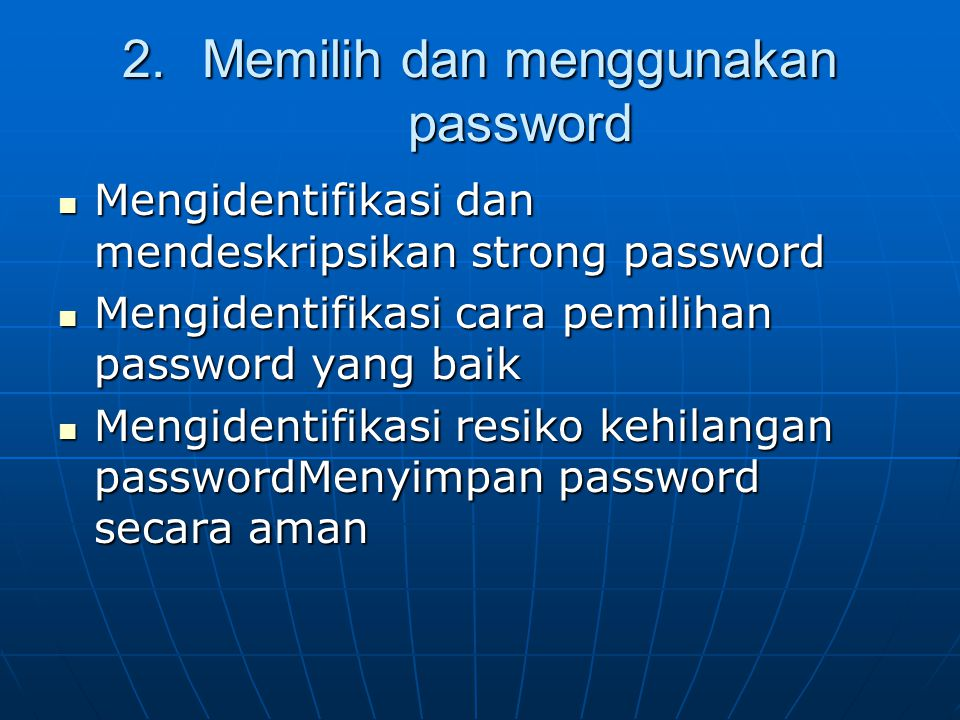 Memilih dan menggunakan password