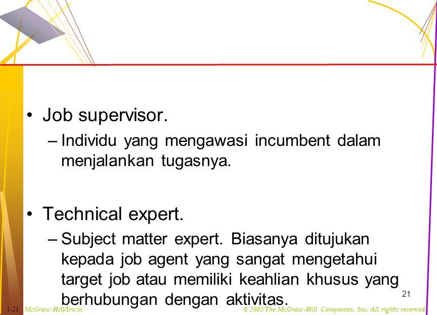 Job supervisor. Technical expert.