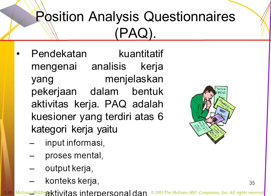 Position Analysis Questionnaires (PAQ).