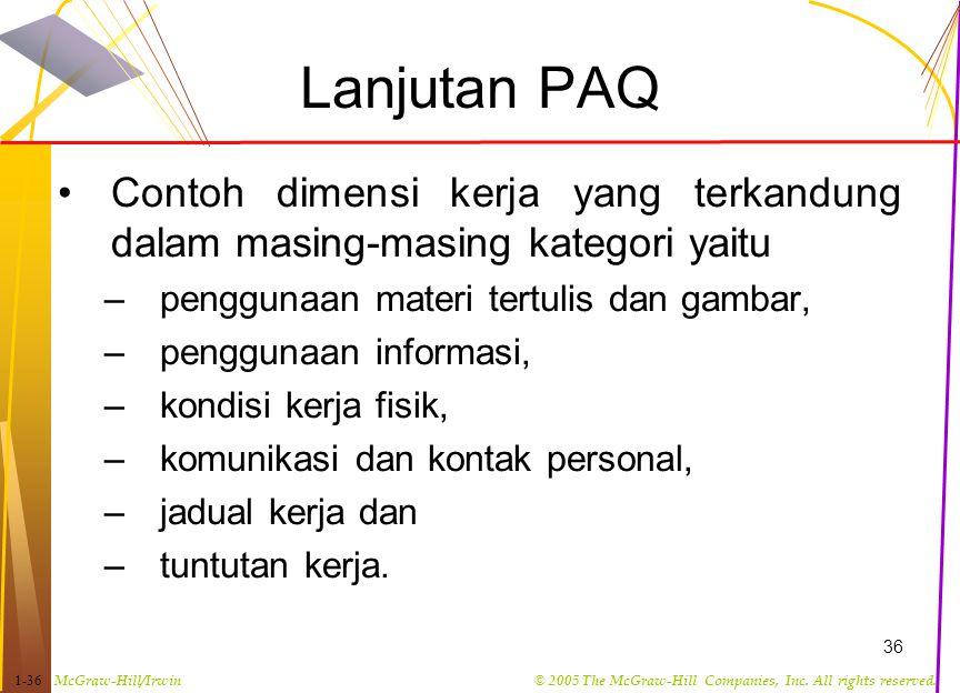 Lanjutan PAQ Contoh dimensi kerja yang terkandung dalam masing-masing kategori yaitu. penggunaan materi tertulis dan gambar,