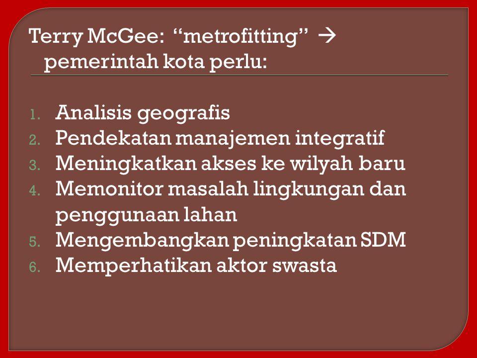 Terry McGee: metrofitting  pemerintah kota perlu: