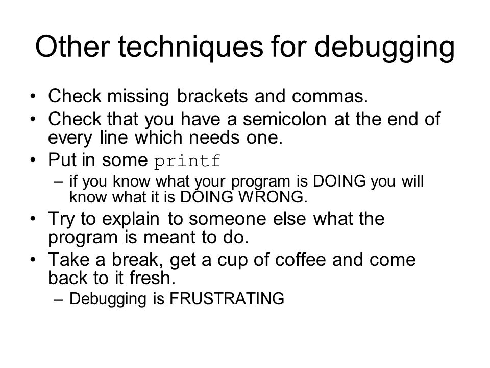 Other techniques for debugging