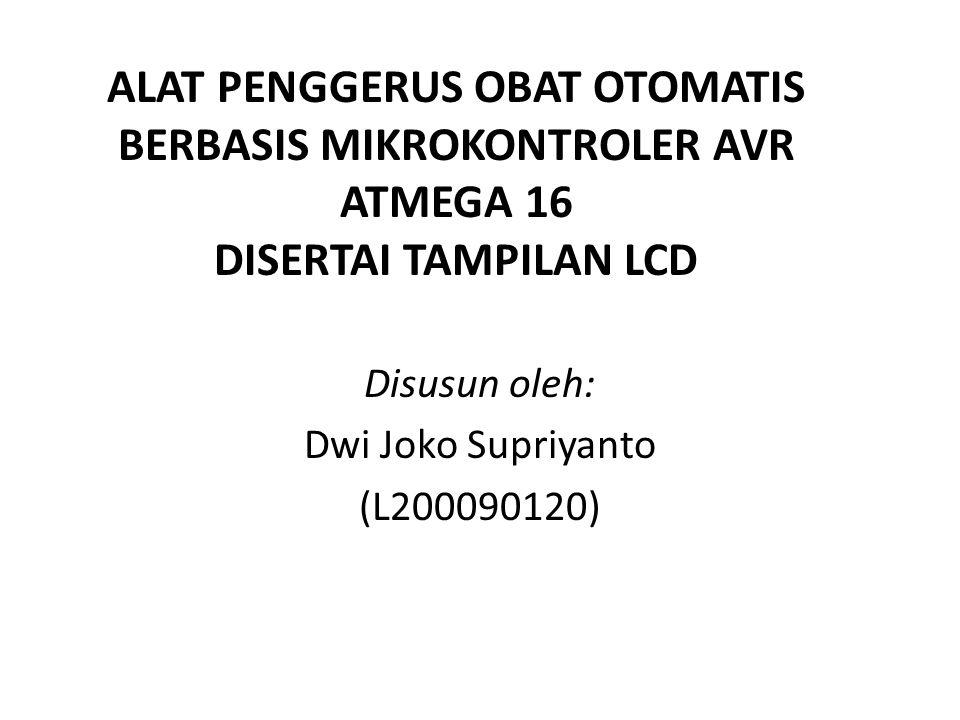 Disusun oleh: Dwi Joko Supriyanto (L200090120)