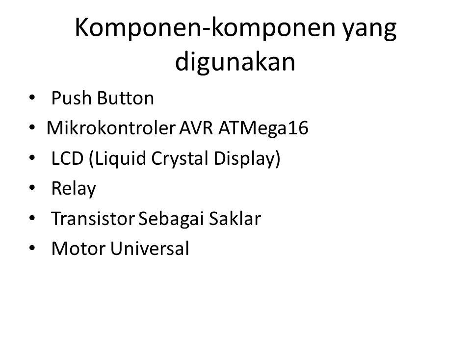 Komponen-komponen yang digunakan