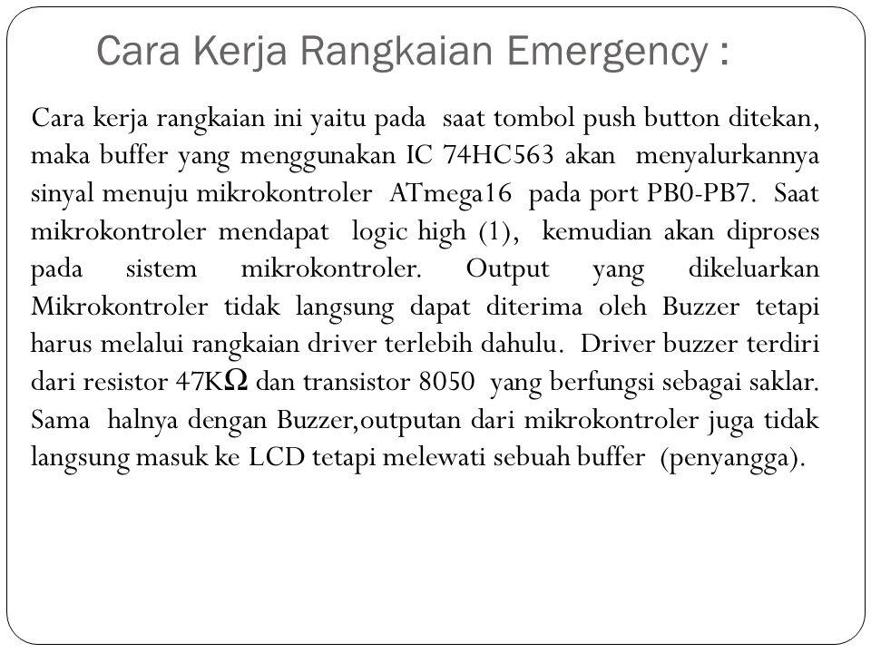 Cara Kerja Rangkaian Emergency :