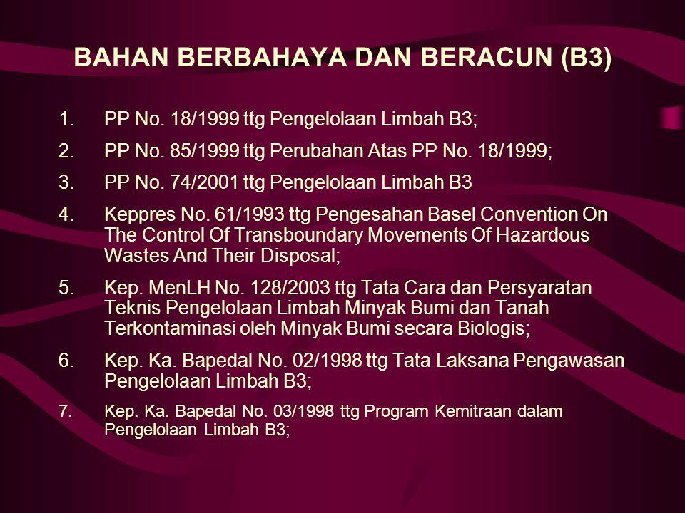 BAHAN BERBAHAYA DAN BERACUN (B3)