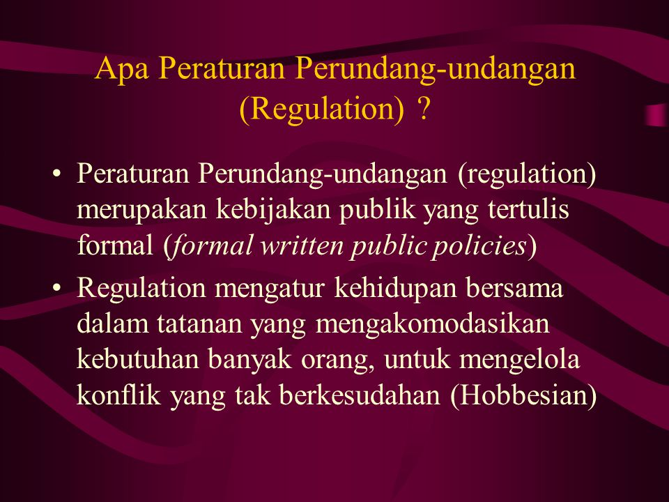Apa Peraturan Perundang-undangan (Regulation)
