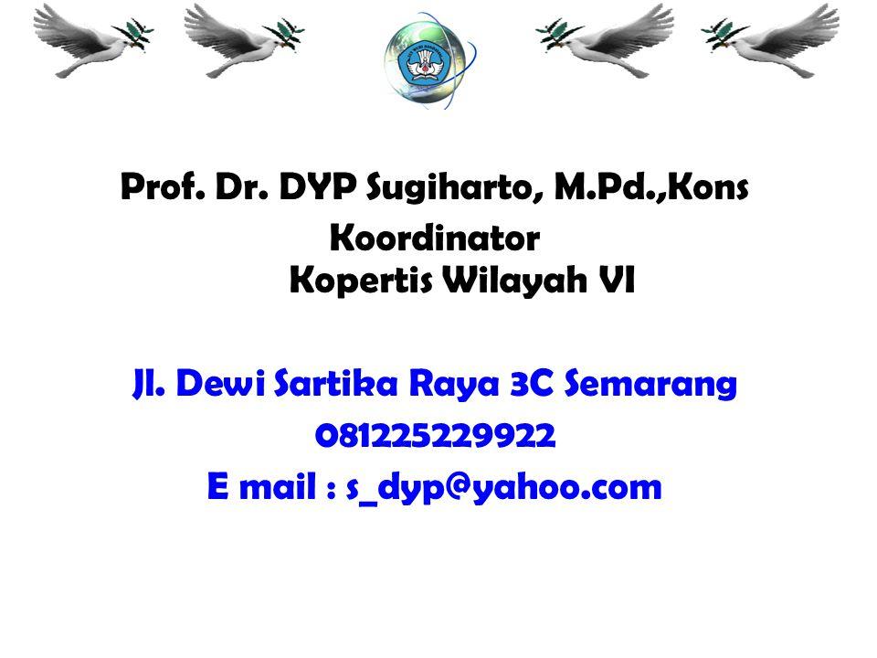 Prof. Dr. DYP Sugiharto, M.Pd.,Kons Koordinator Kopertis Wilayah VI