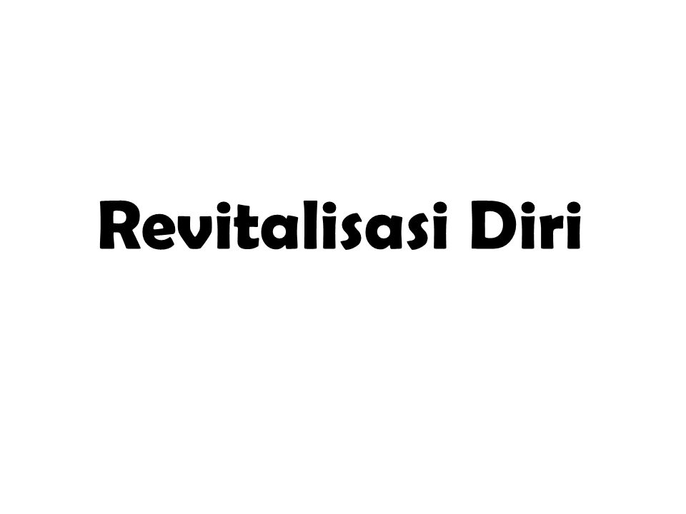 Revitalisasi Diri
