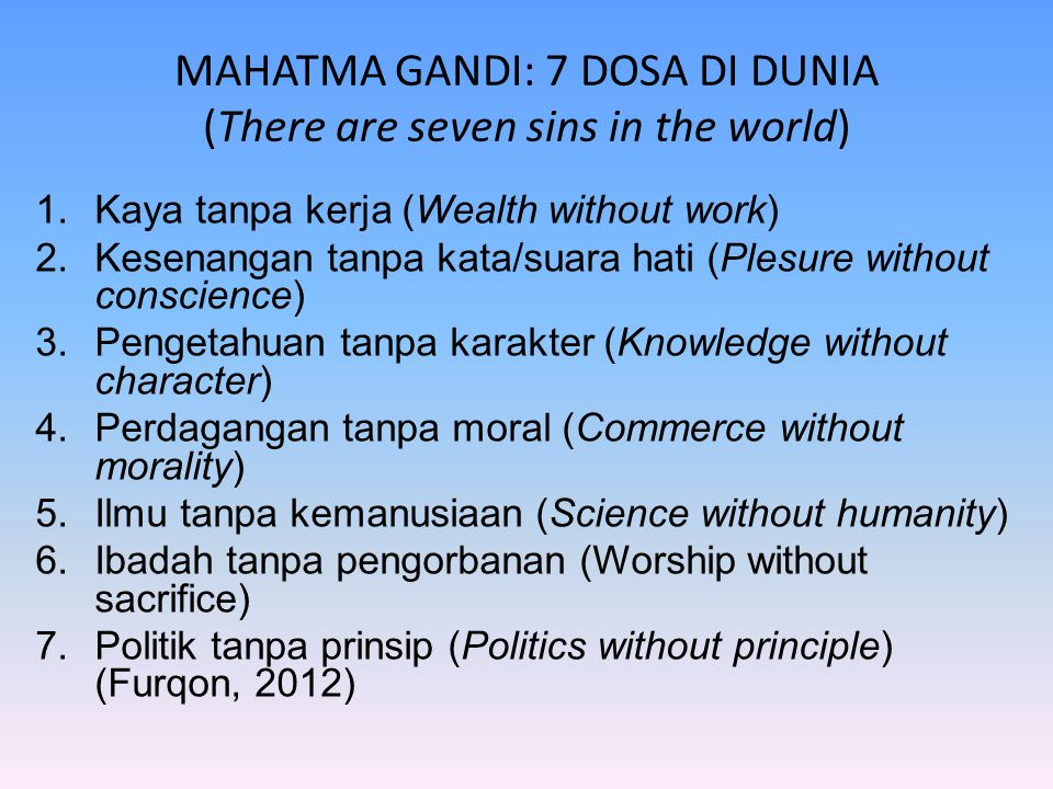 MAHATMA GANDI: 7 DOSA DI DUNIA (There are seven sins in the world)
