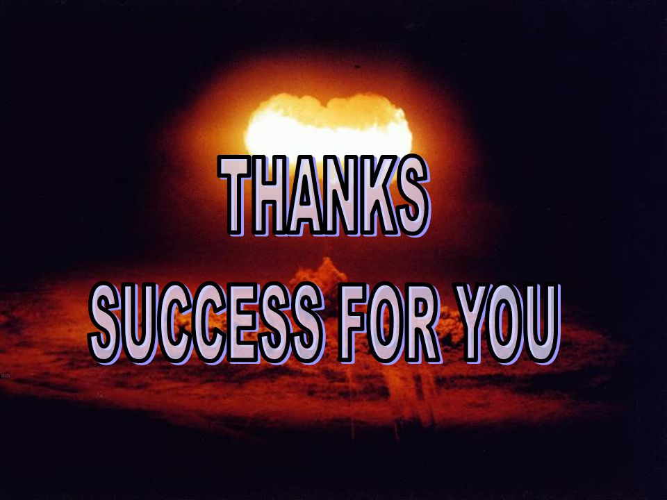 THANKS SUCCESS FOR YOU