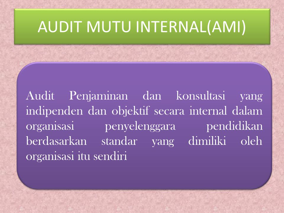 AUDIT MUTU INTERNAL(AMI)