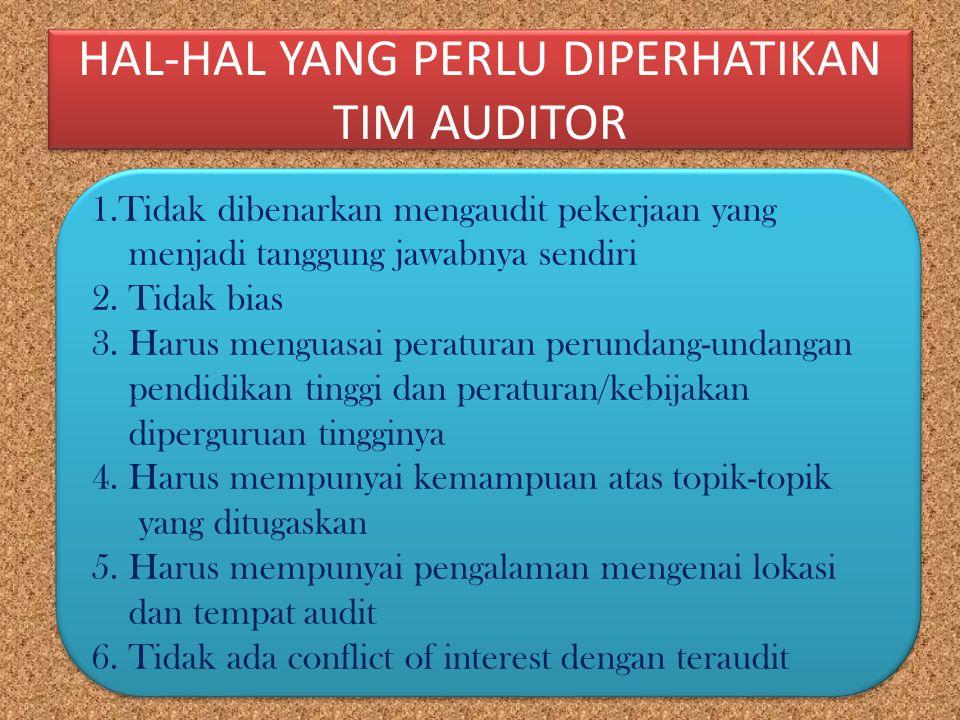 HAL-HAL YANG PERLU DIPERHATIKAN TIM AUDITOR