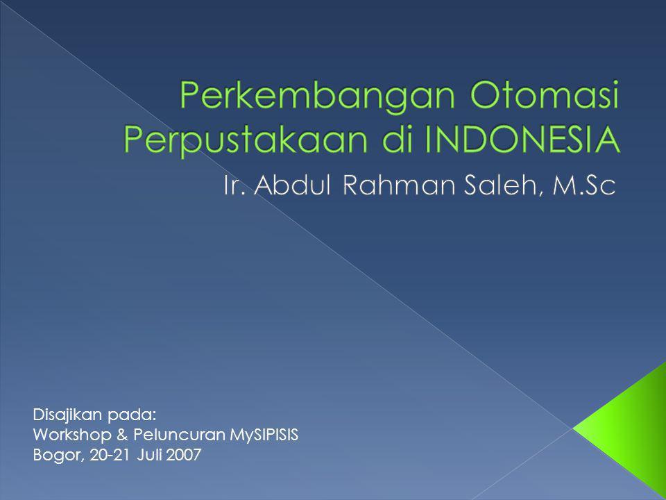 Perkembangan Otomasi Perpustakaan di INDONESIA