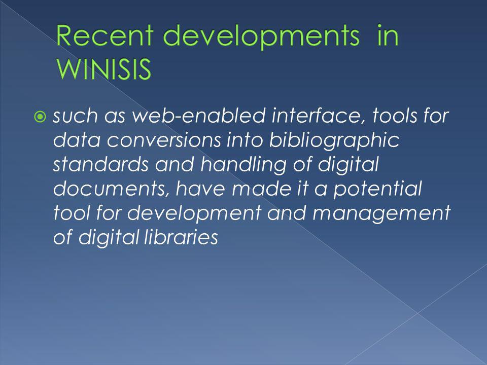 Recent developments in WINISIS