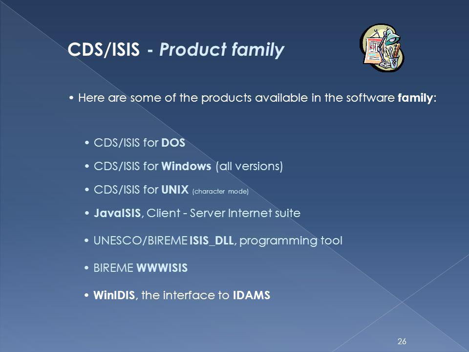 CDS/ISIS - Product family