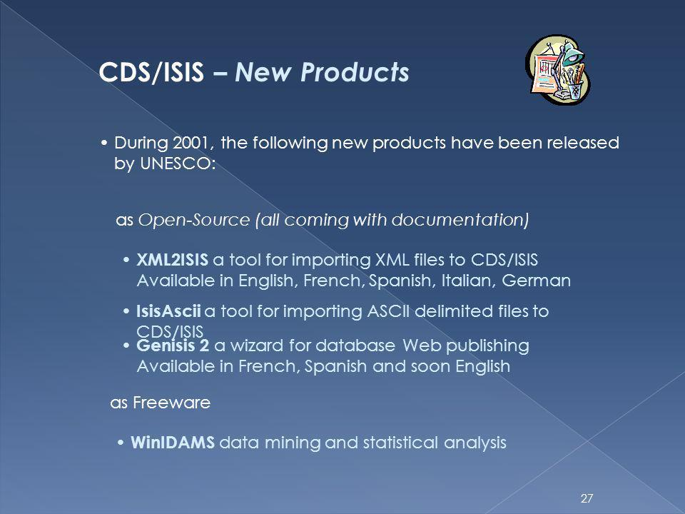 CDS/ISIS – New Products