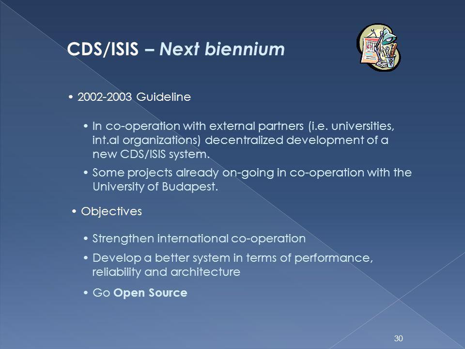 CDS/ISIS – Next biennium