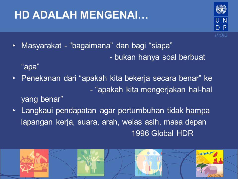 HD ADALAH MENGENAI… Masyarakat - bagaimana dan bagi siapa