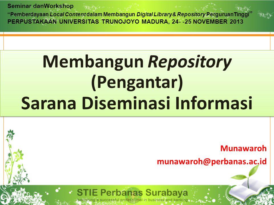 Membangun Repository (Pengantar) Sarana Diseminasi Informasi