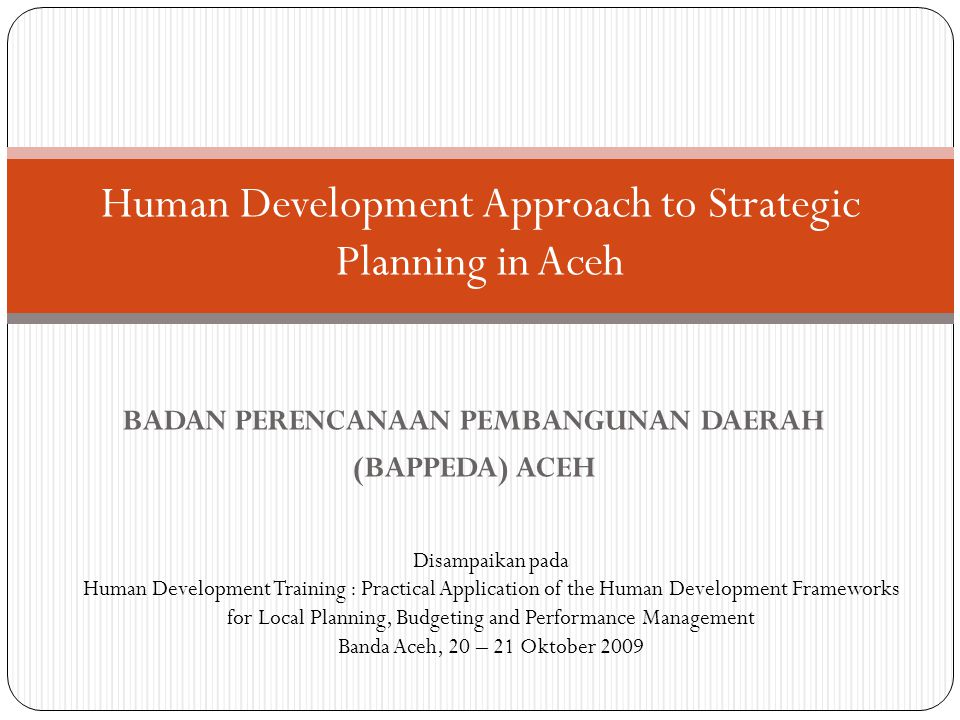 Human Development Approach to Strategic Planning in Aceh