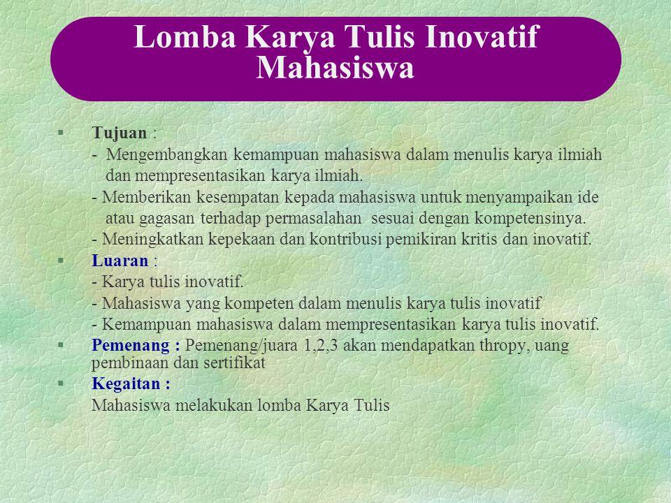 Lomba Karya Tulis Inovatif Mahasiswa