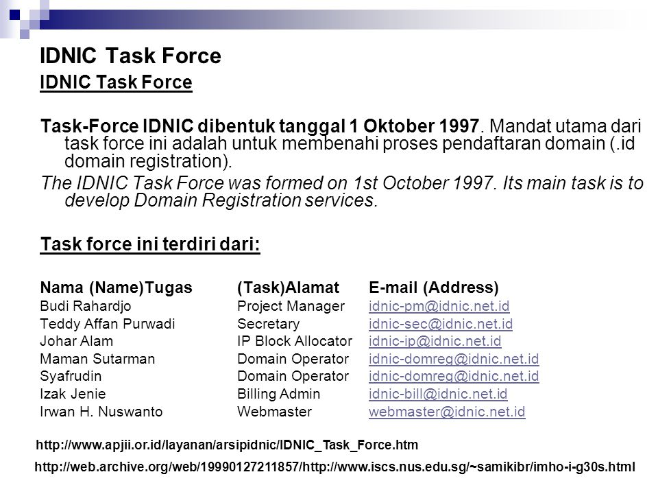 IDNIC Task Force IDNIC Task Force