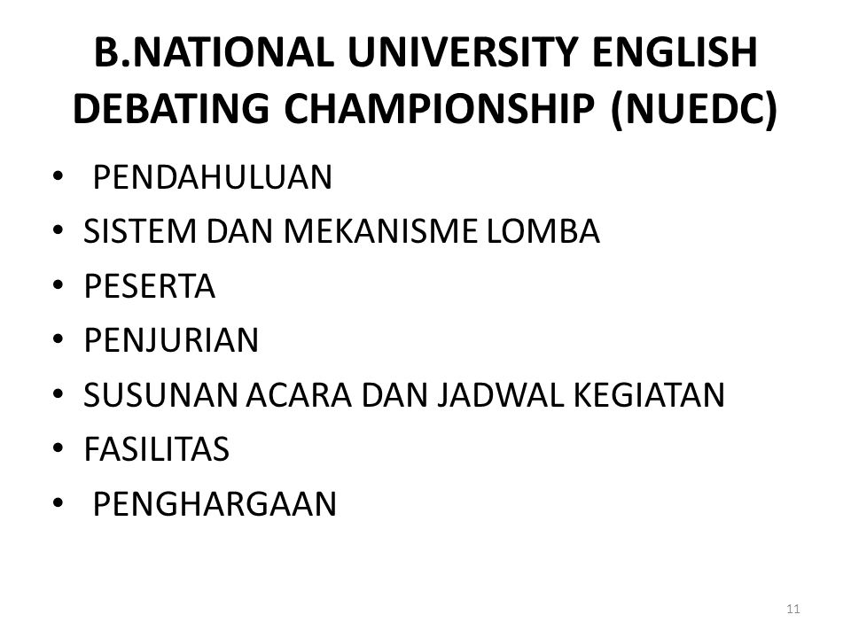 B.NATIONAL UNIVERSITY ENGLISH DEBATING CHAMPIONSHIP (NUEDC)