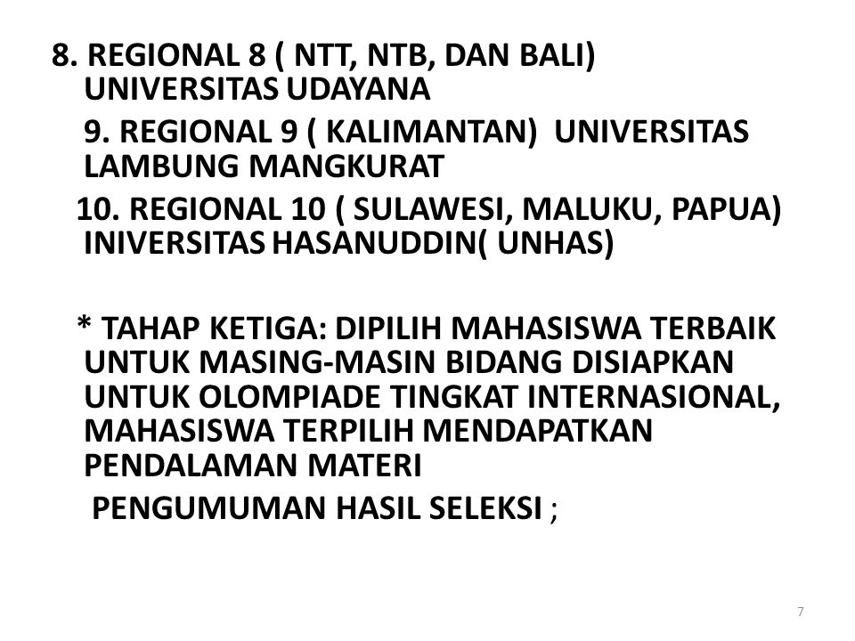 8. REGIONAL 8 ( NTT, NTB, DAN BALI) UNIVERSITAS UDAYANA
