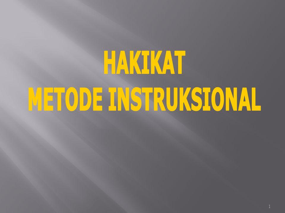 HAKIKAT METODE INSTRUKSIONAL