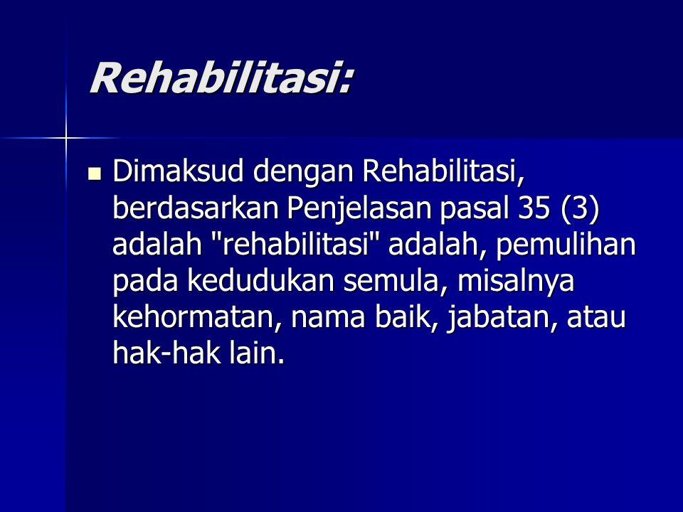 Rehabilitasi: