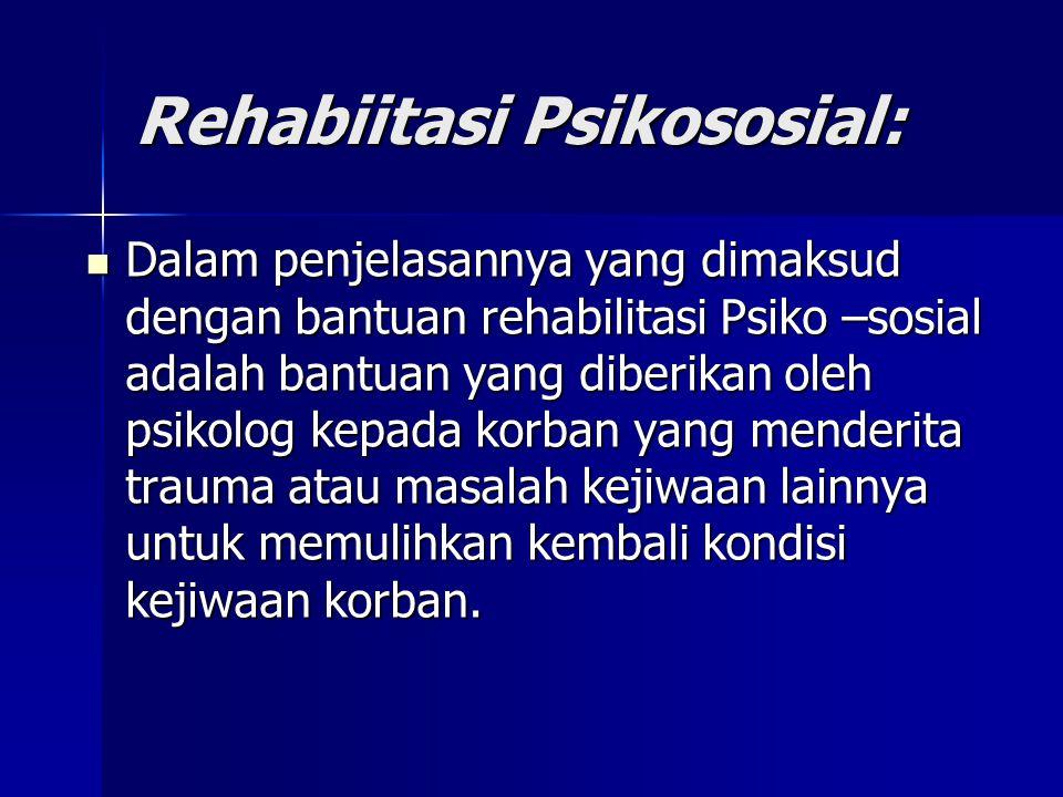Rehabiitasi Psikososial: