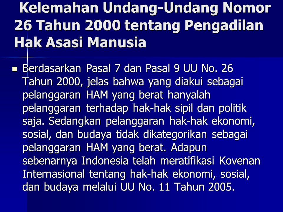 Kelemahan Undang-Undang Nomor 26 Tahun 2000 tentang Pengadilan Hak Asasi Manusia