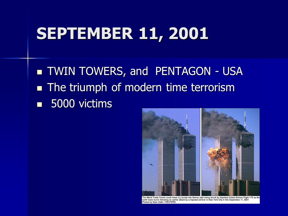 SEPTEMBER 11, 2001 TWIN TOWERS, and PENTAGON - USA