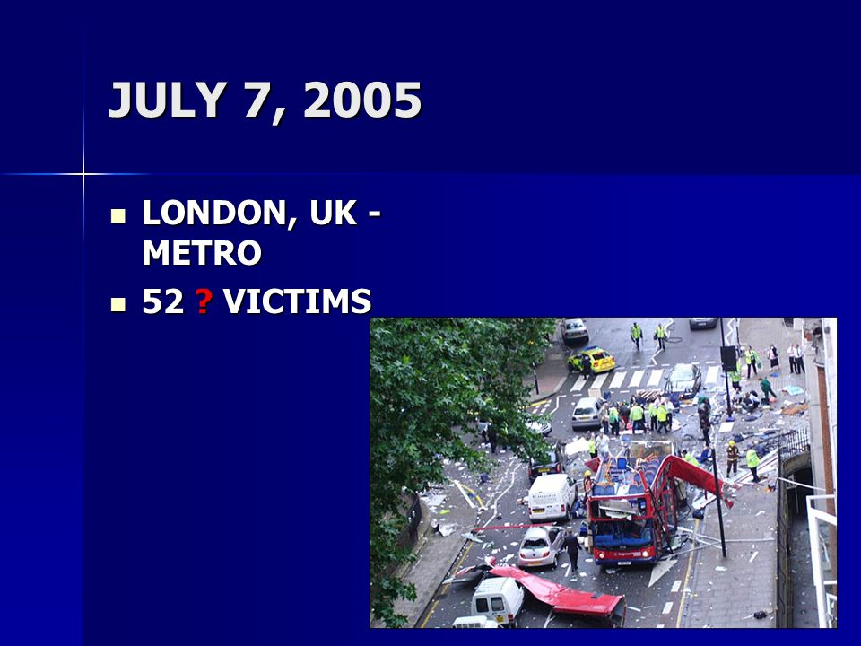 JULY 7, 2005 LONDON, UK - METRO 52 VICTIMS