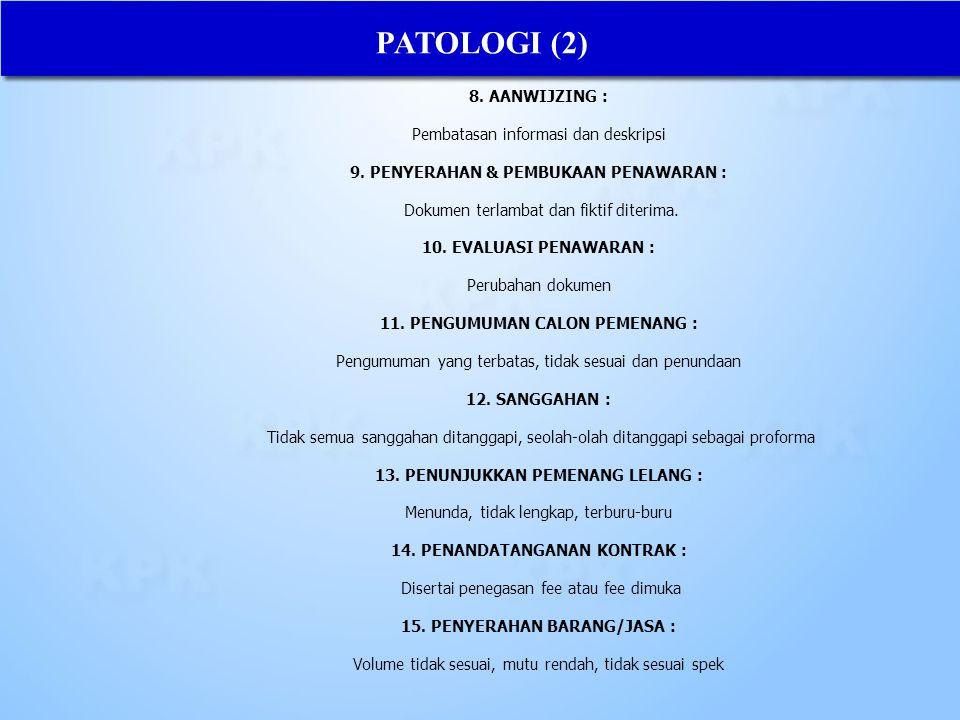 PATOLOGI (2) 8. AANWIJZING : Pembatasan informasi dan deskripsi