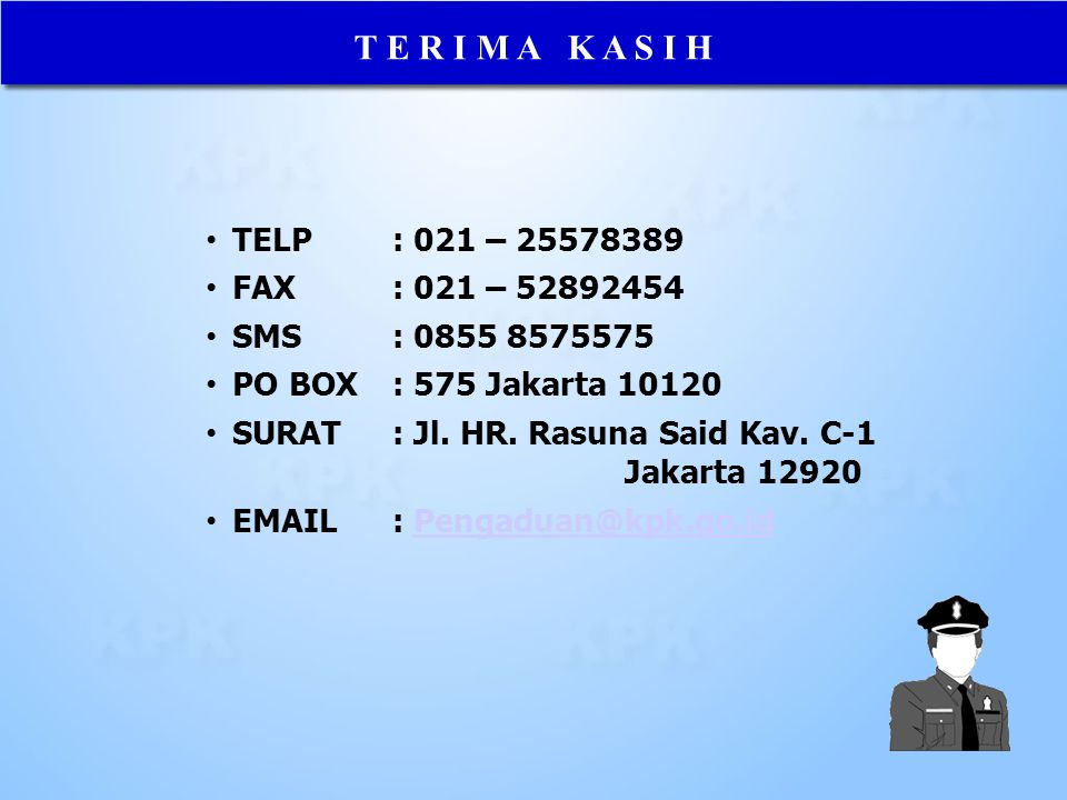 T E R I M A K A S I H TELP : 021 – 25578389 FAX : 021 – 52892454