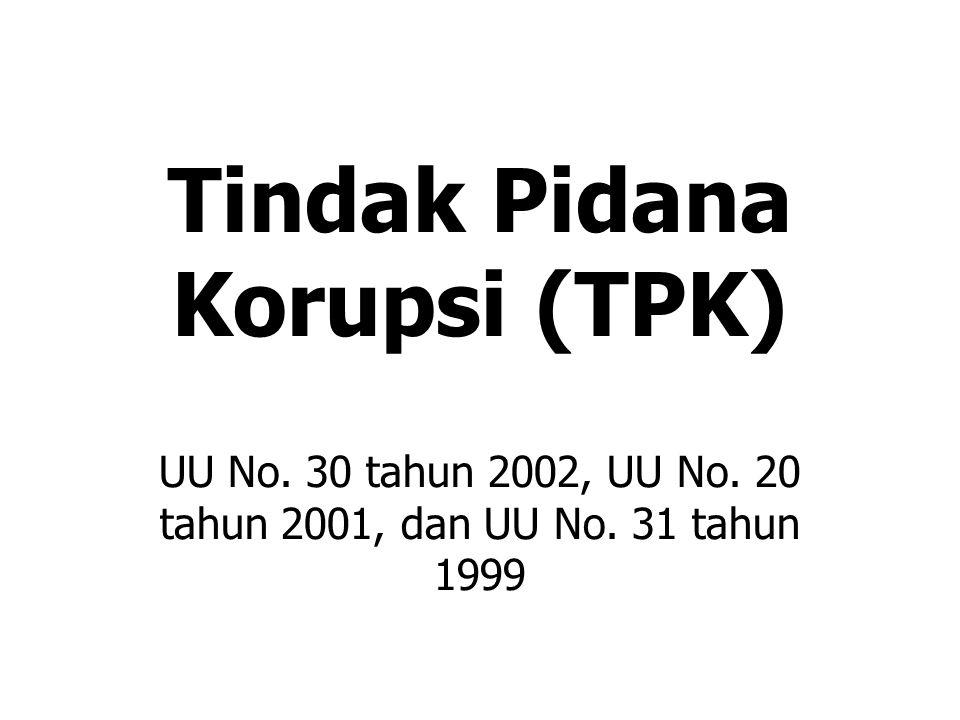 Tindak Pidana Korupsi (TPK)