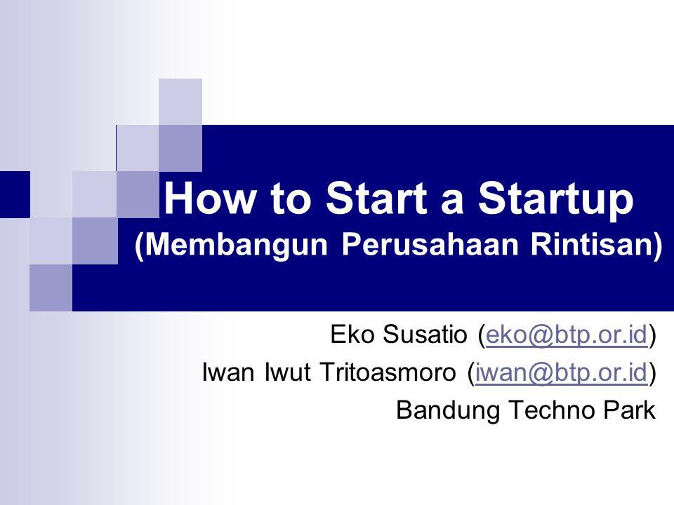 How to Start a Startup (Membangun Perusahaan Rintisan)
